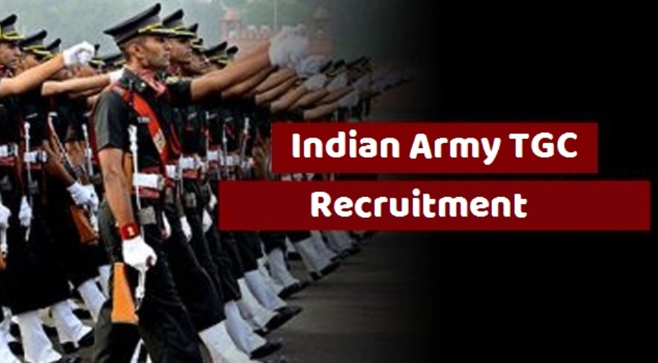 Indian Army TGC Recruitment 2021 Apply for 40 Vacancy